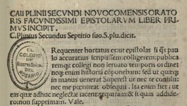 """""""Aquí comienza el Libro Primero de las Cartas de Cayo Plinio Segundo, natural de Como, orador elocuentísimo""""."""