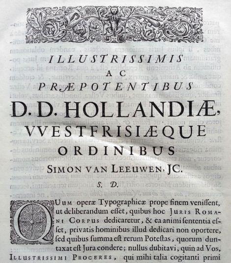 Dedicatoria de Simón van Leeuwen a los caballeros de Holanda y de la Frisia Oriental, que están en proceso de sacudir el yugo de la corona española, en el Corpus Iuris Civilis