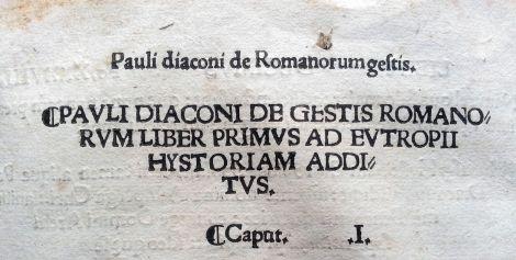 """""""Libro Primero"""" de Pablo Diácono sobre las hazañas de los Romanos, que se añade a la Historia de Eutropio""""."""