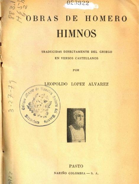 edición de 1938. Los himnos homéricos son una colección posterior a Homero.